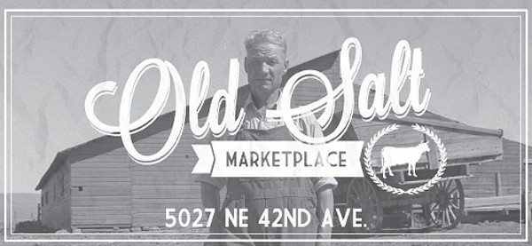 "Old Salt Marketplace NE 42nd in Portland ""Old Salt Marketplace exists to serve the neighborhood.  The business comprises several elements – deli & meat shop, supperhouse & bar, event & classroom, and a mid-week farmers market through the summer."