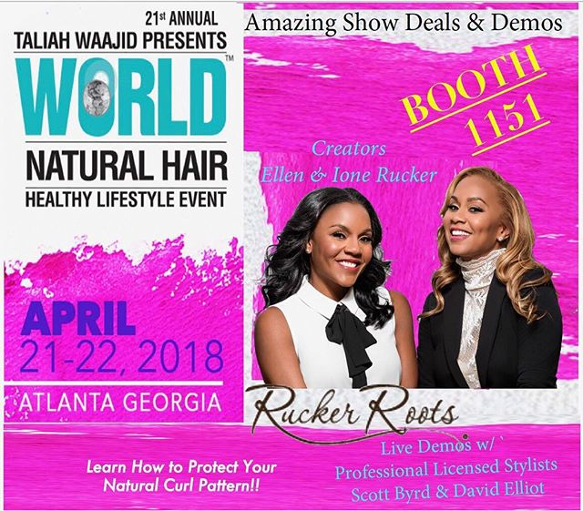 ATL... We are coming your way for the World Natural Hair Show this Saturday & Sunday!  Live Demos!  Hair Models!  Professional Hair Stylists! Amazing Deals!  The Creators, Ellen & Ione will be at the booth Saturday & Sunday! Talking protecting natural curl pattern! ****Booth 1151**** #WNHS2018 #RuckerRoots #HealthyHair #NaturalProducts #4StepSmoothingSystem