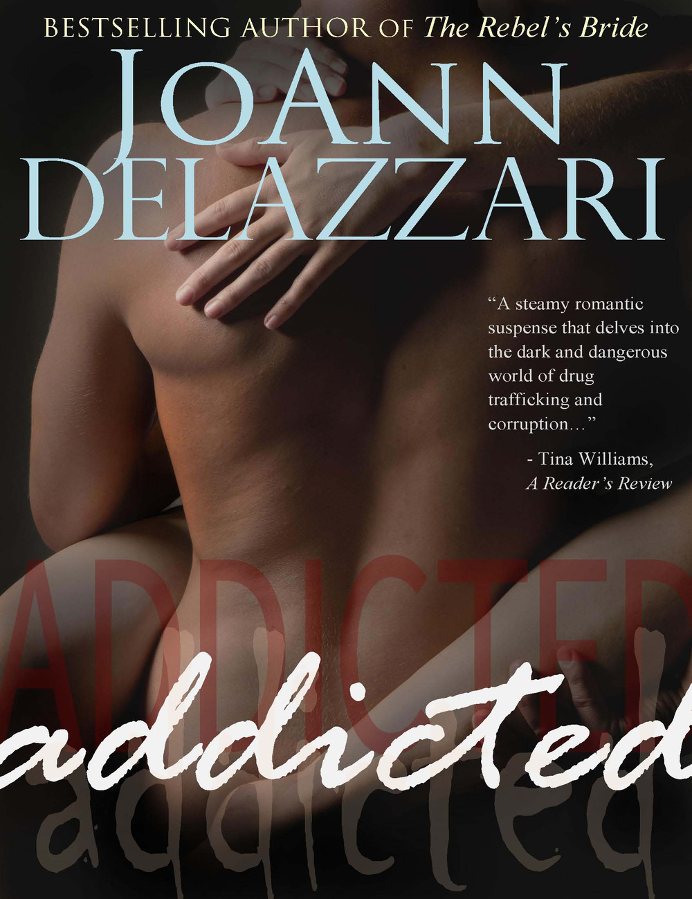 'Addicted' by JoAnn DeLazzari