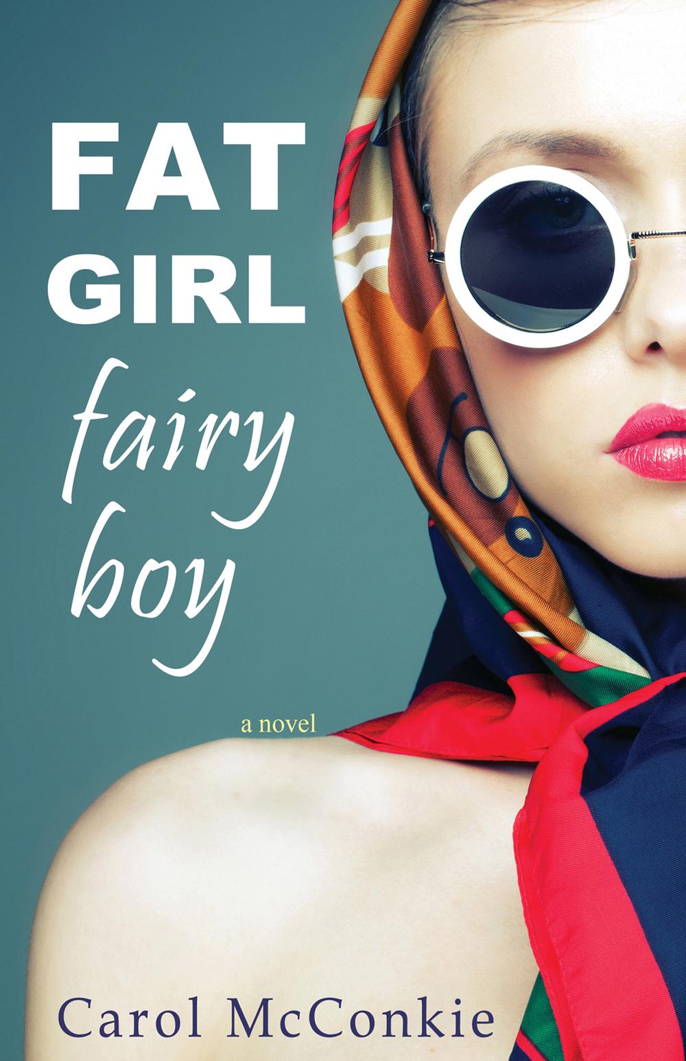 'Fat Girl Fairy Boy' by Carol McConkie