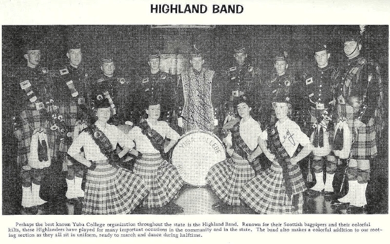 Photo courtesy of Anita (Backman) Missin and with posted with permission of Yuba College 1959 Yearbook photo. I am developing more information on this band. So far I have been able to determine that the band existed at least from 1954 to 1960. The June 9, 1959 Appeal Democrat reported that the Highland Band received two awards for appearances during May 1959 including first place in a parade in Elk Grove (May 9) and second place in the small band division for a Pioneer Day appearance in Chico (May 2). The band also appeared at the Willows Lamb Festival in Willows (Mar 30) and an appearance in Oroville (May 16). The band had also been invited to a Fourth of July Parade in Clear Lake. The band also performed at the Pasadena Tournament of Roses Parade and the San Francisco St Patrick's Day Parade (first place).