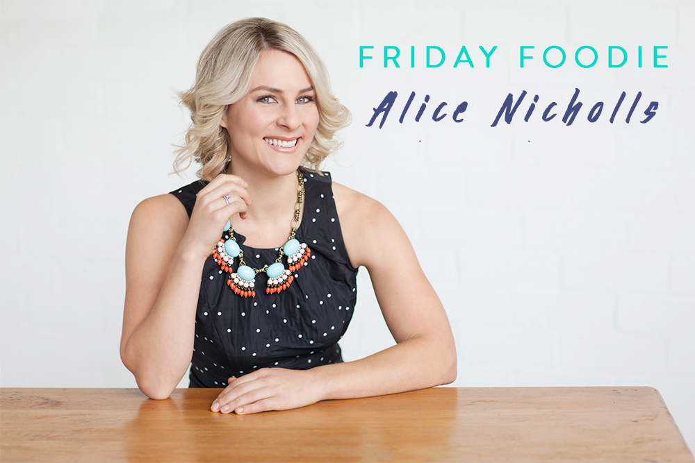 Friday-Foodie-Alice-Nicholls