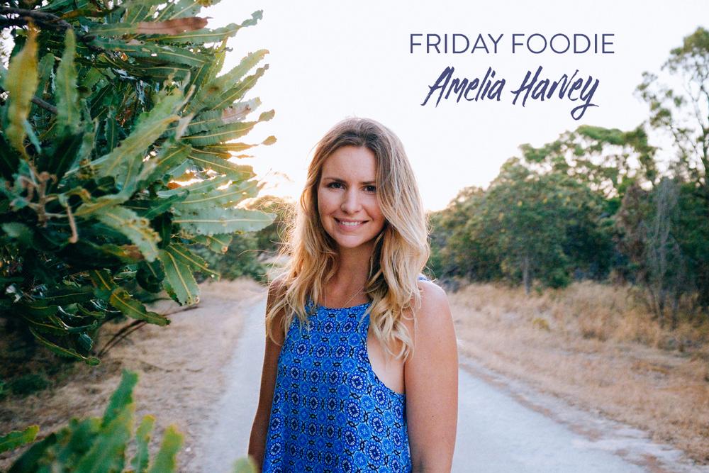 friday-foodie-amelia-harvey