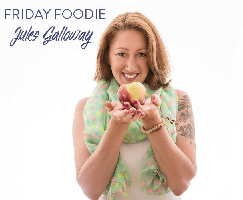 Friday-Foodie-Jules-Galloway