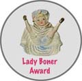 Lady Boner Award.jpg