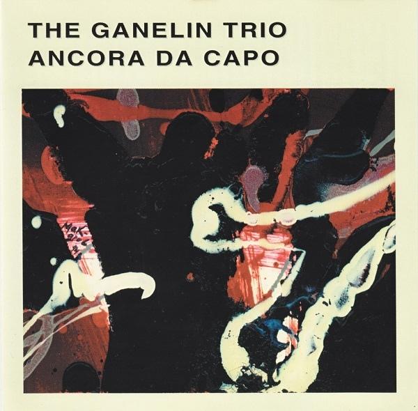 The Ganelin Trio《Ancora da Capo》(1997, Leo Records)