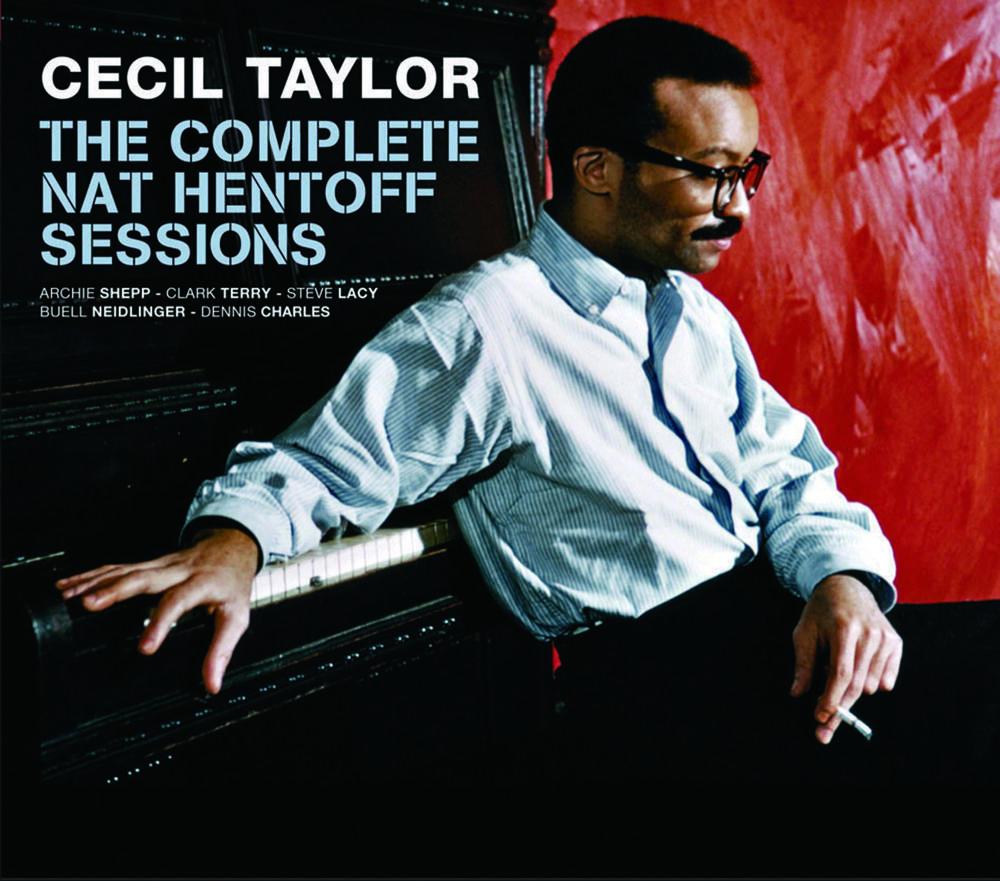 Cecil Taylor 西索·泰勒(1929- ),美国自由爵士先锋钢琴家,图为Cecil Taylor于2012年出版的专辑《The Complete Nat Hentoff Sessions》封面