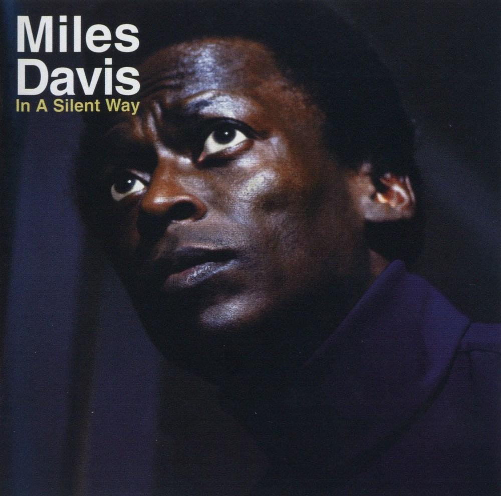 Miles Davis《In a Silent Way》,1969