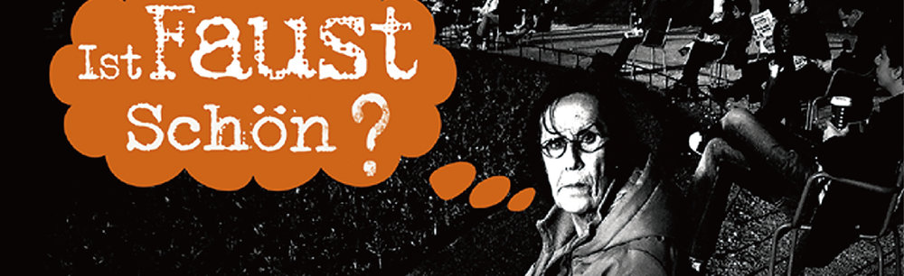 放映 · faUSt纪录片:《FAUST美吗?》 Screening · Documentary of faUSt: IST FAUST SCHÖN? 导演 Director:Julien Perrin