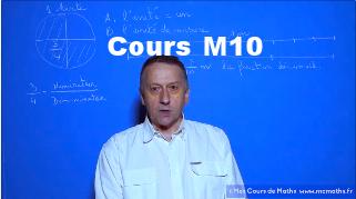 Cours video maths M10