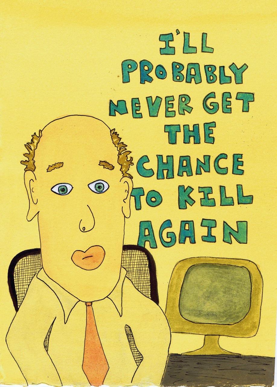 i'll never kill again.jpg
