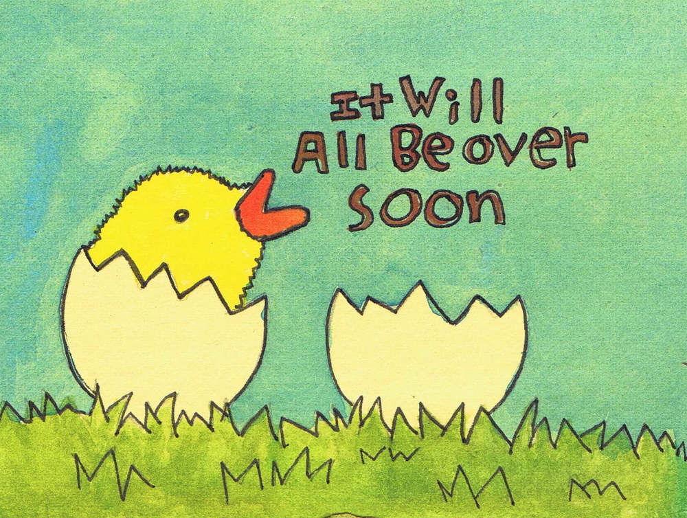 IT will all be over soon chick 1.jpg