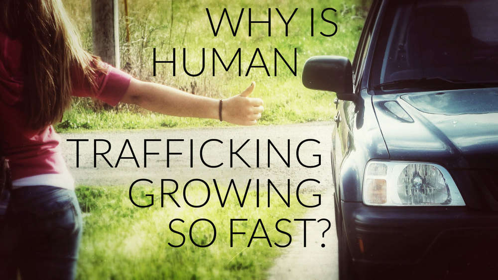 why-is-human-trafficking-growing-so-fast.jpg