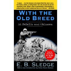 """With the Old Breed"" by Eugene Sledge"