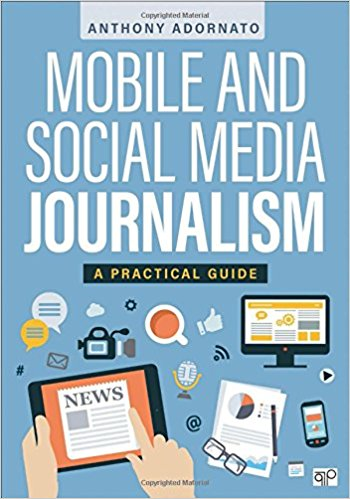 Mobile and Social Media Journalism - Anthony Adornato