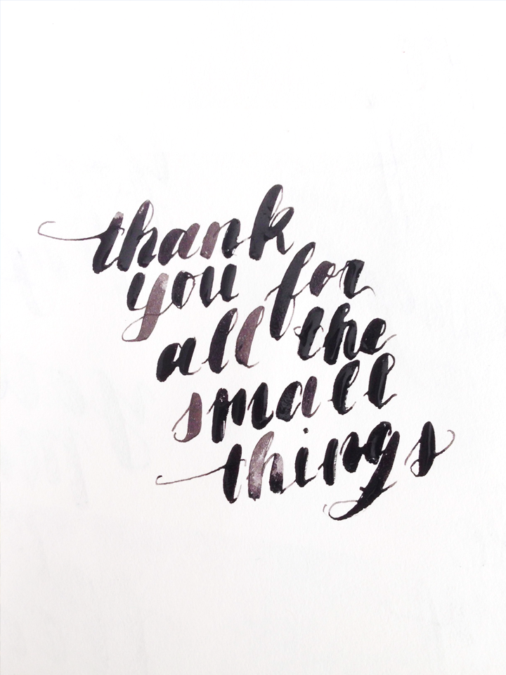 Calligraphy: Thank You for the All the Small Things � Carol Chan
