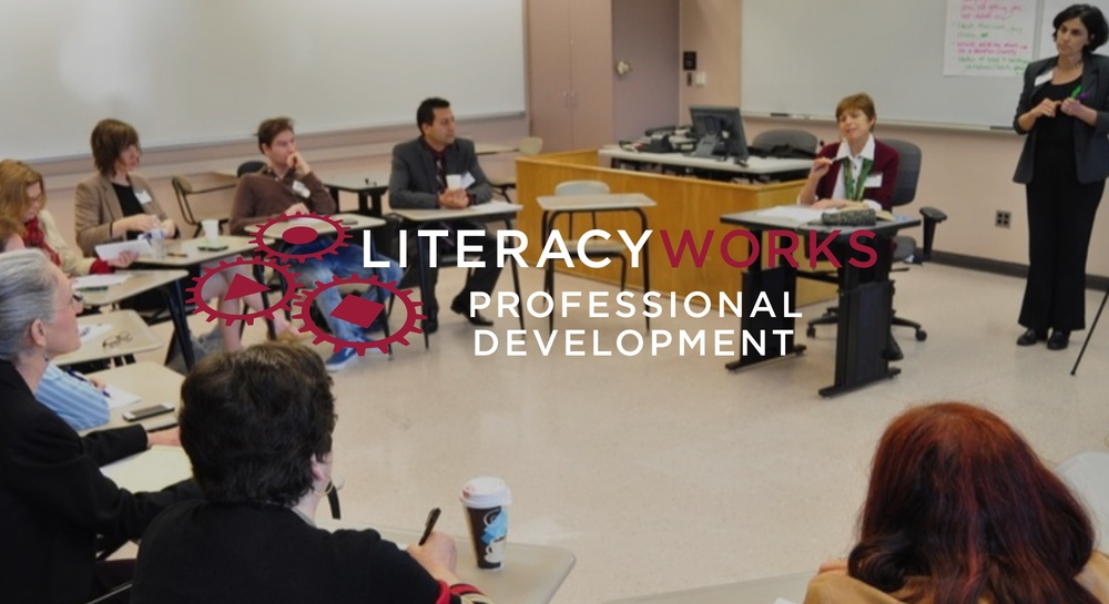 Literacyworks Professional Development