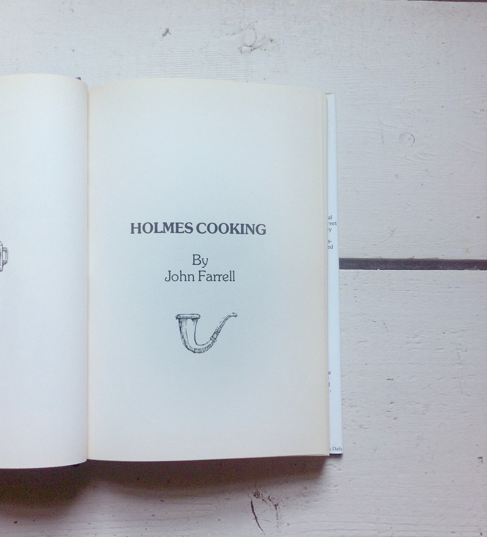Vintage 70's Sherlock Holmes cookbook. Deliciously fun.