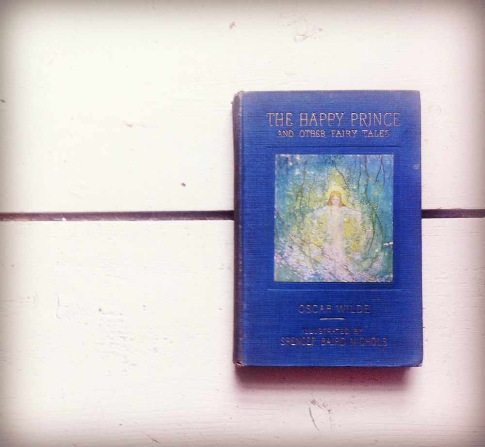 The Happy Prince and Other Fairy Tales by Oscar Wilde.