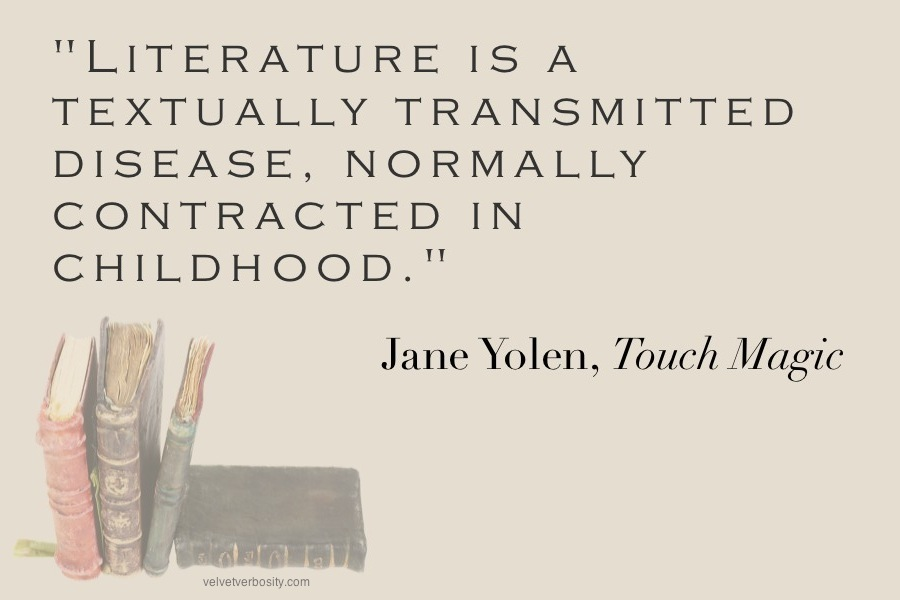Jane Yolen Quote on Literature