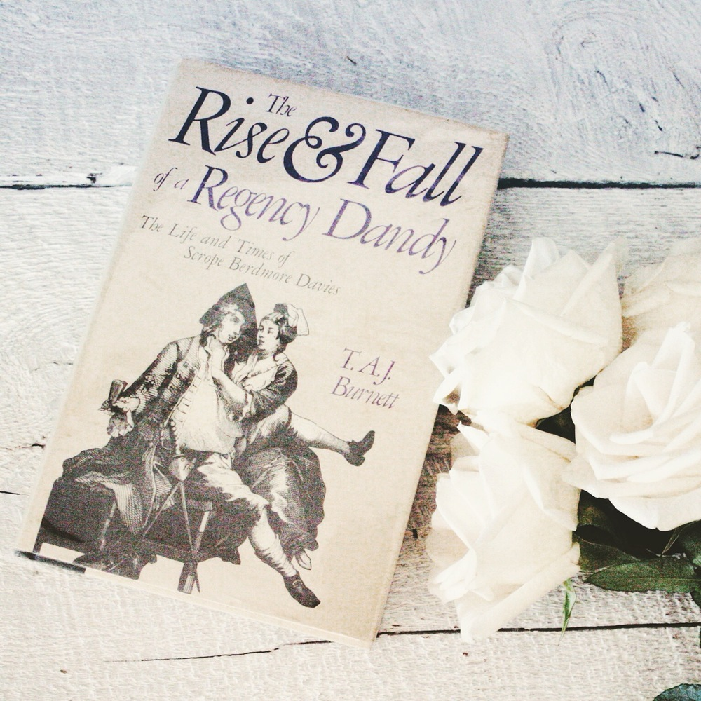 Book about Dandies | Rise & Fall of a Regency Dandy