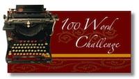 100 Word Challenge #422