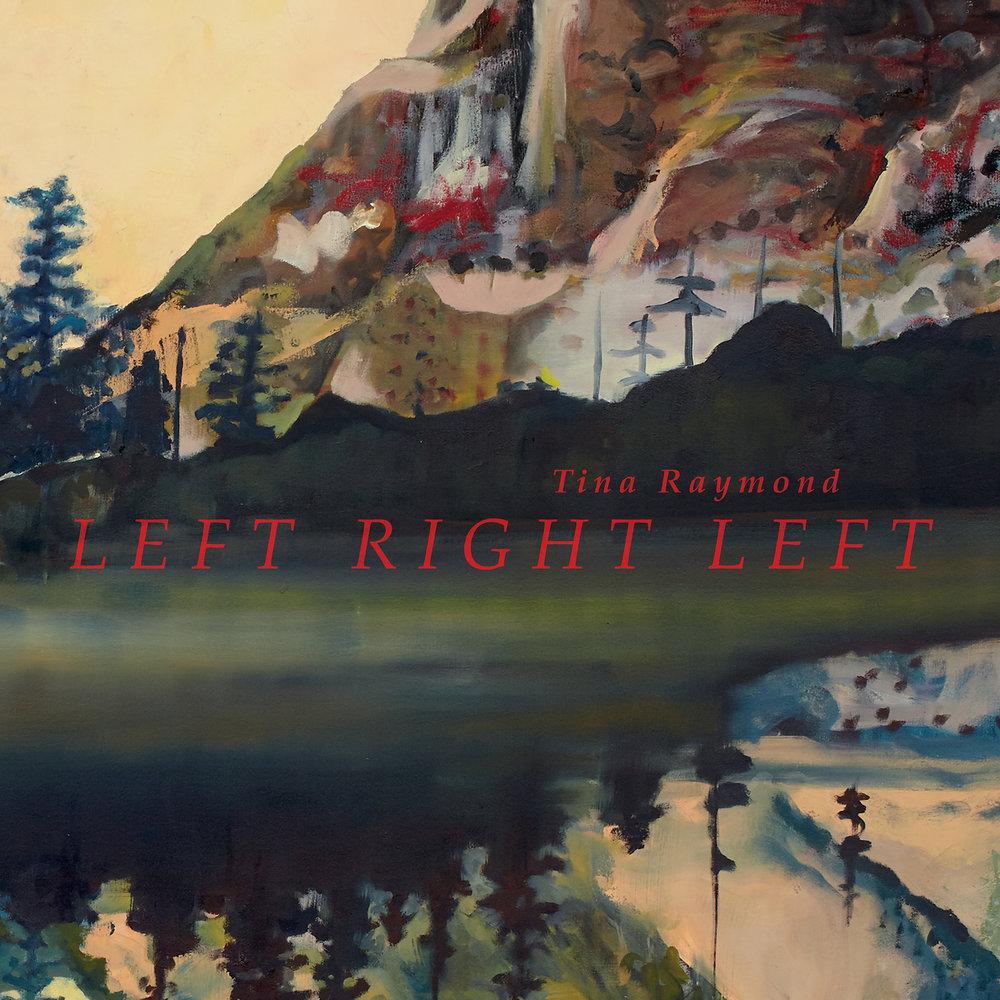Tina Raymond | Left Right Left