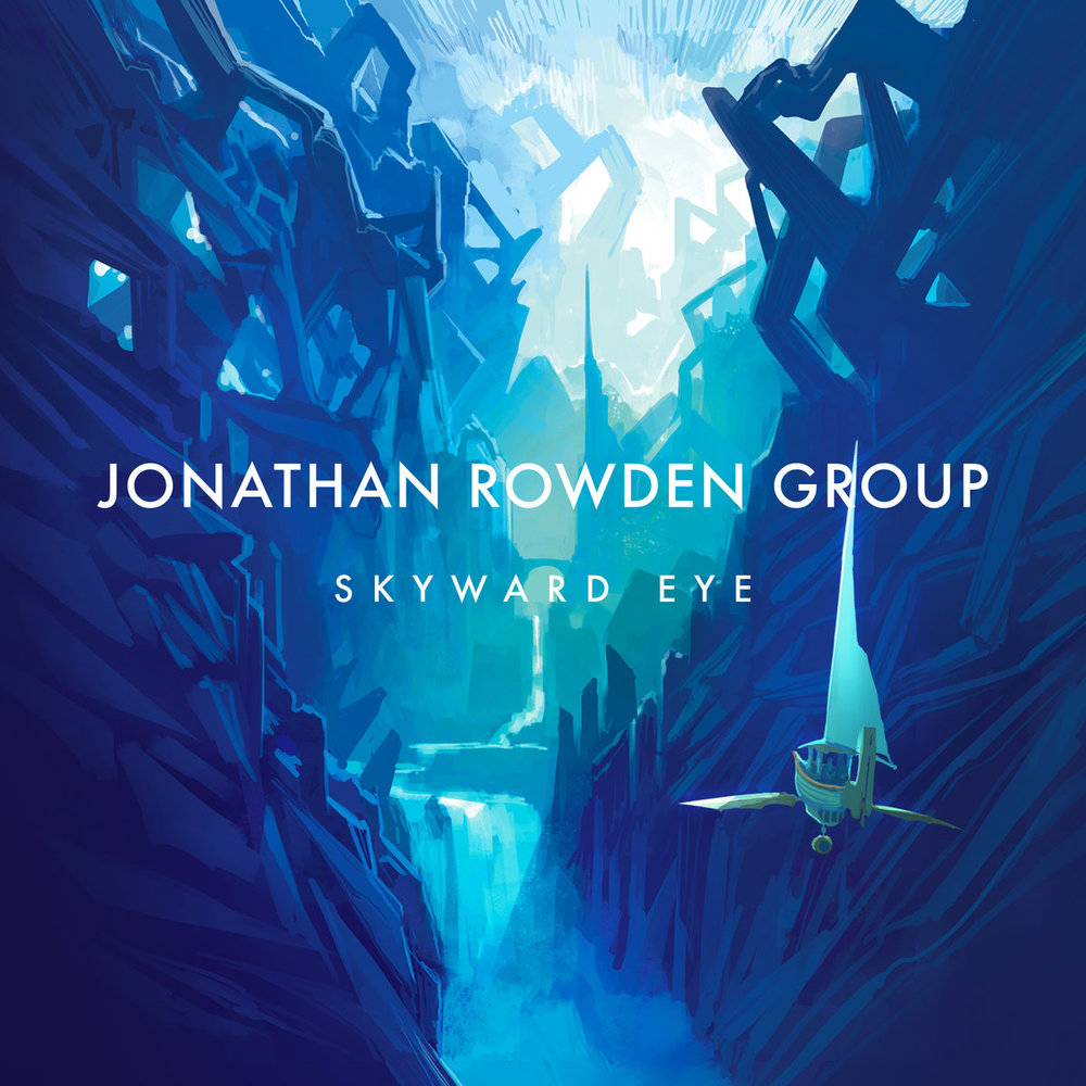 Jonathan Rowden Group | Skyward Eye