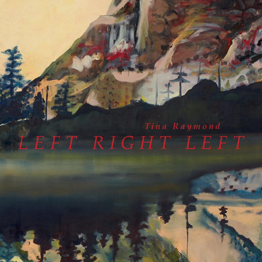 Tina Raymond | Left Right Left