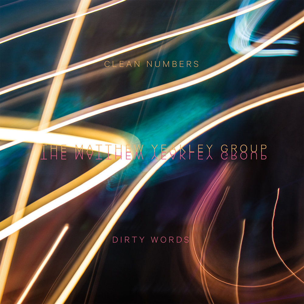 The Matthew Yeakley Group | Clean Numbers & Dirty Words