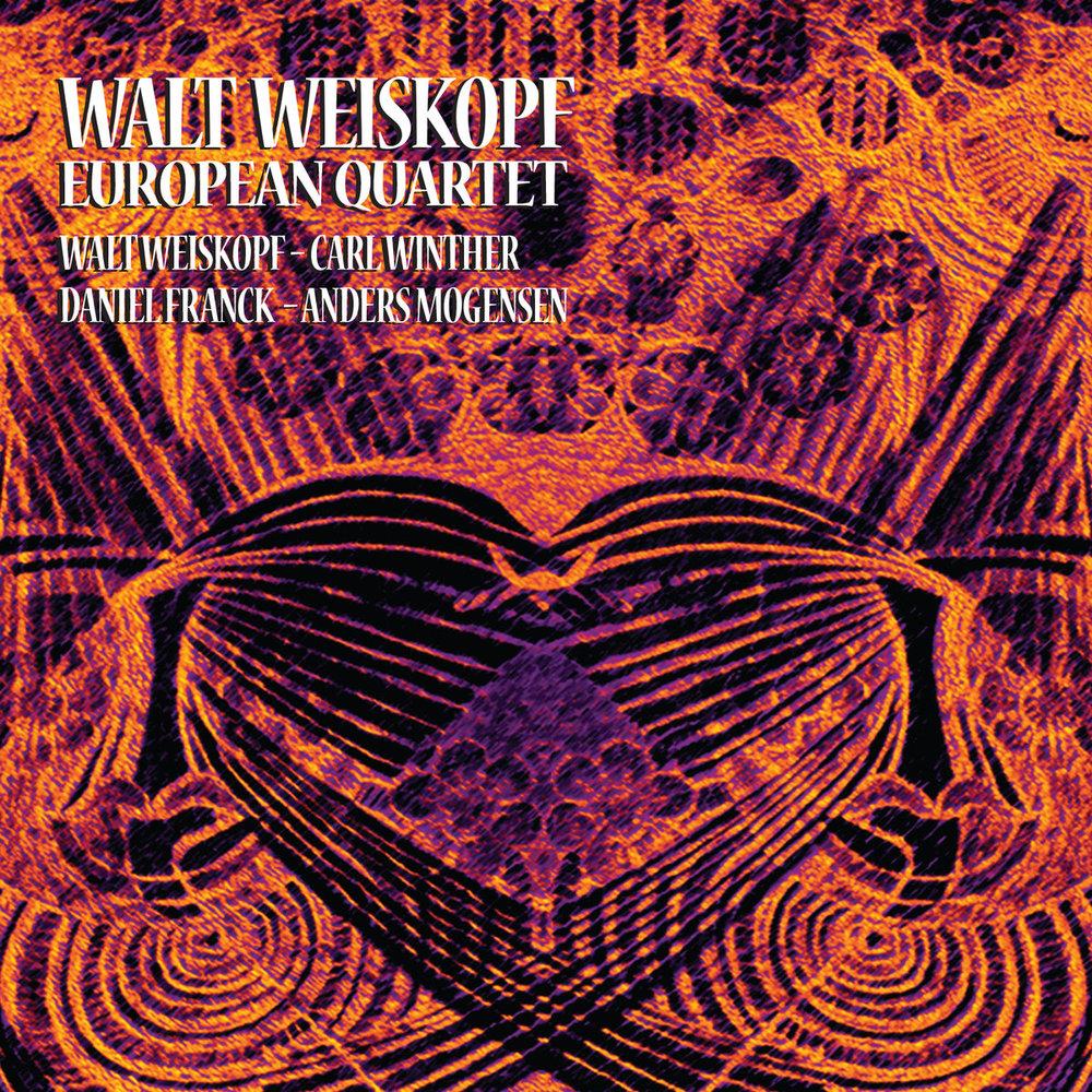 Walt Weiskopf // European Quartet