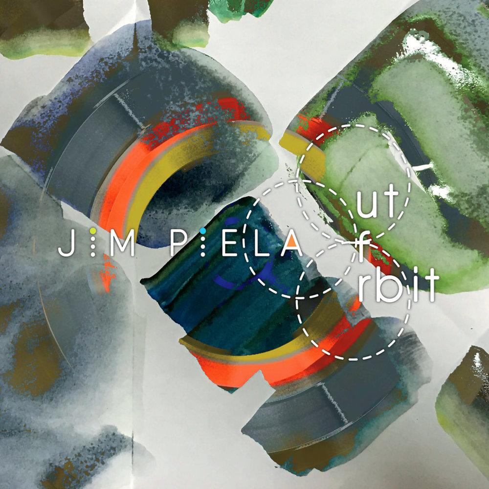 Jim Piela // Out of Orbit