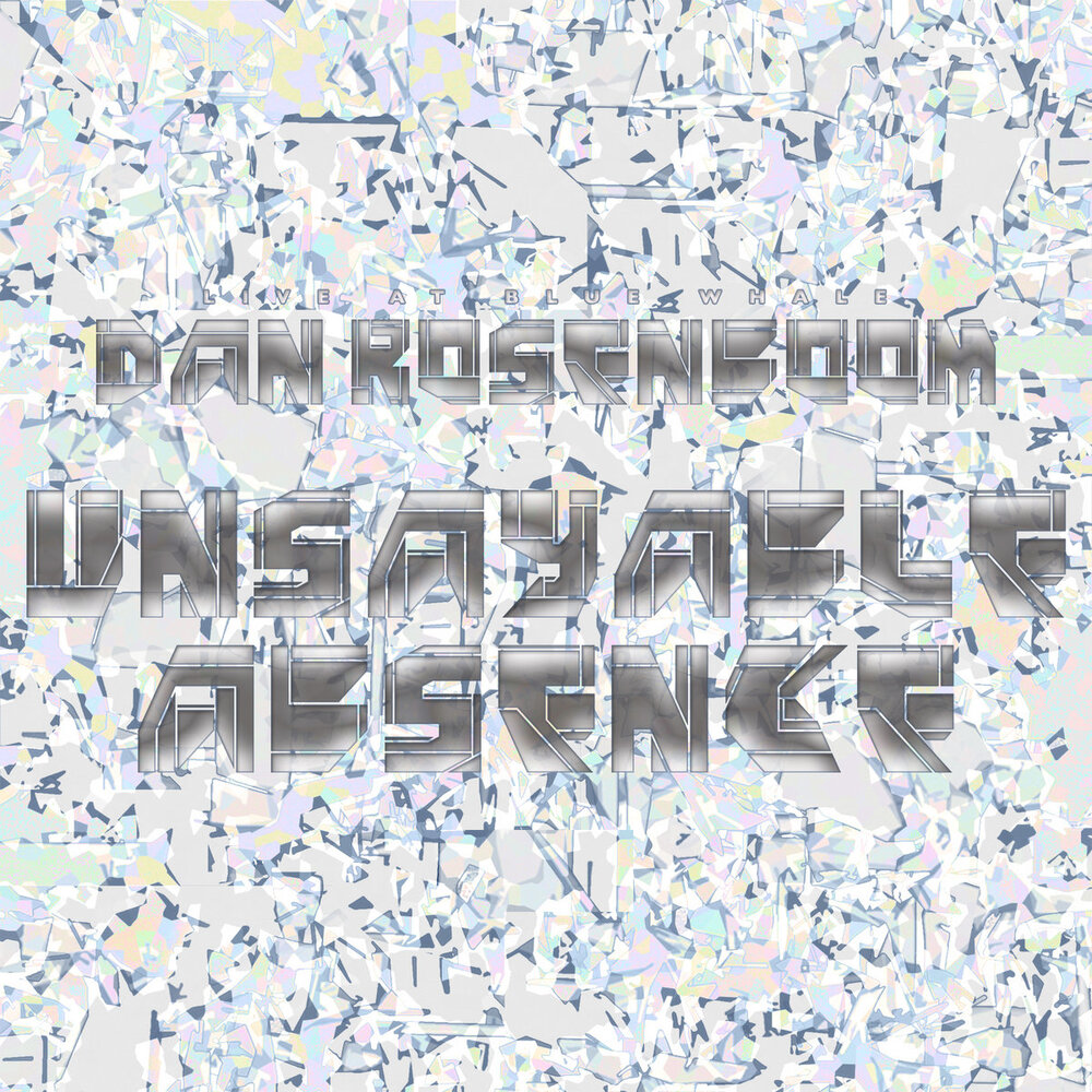 The Daniel Rosenboom Septet | Unsayable Absence