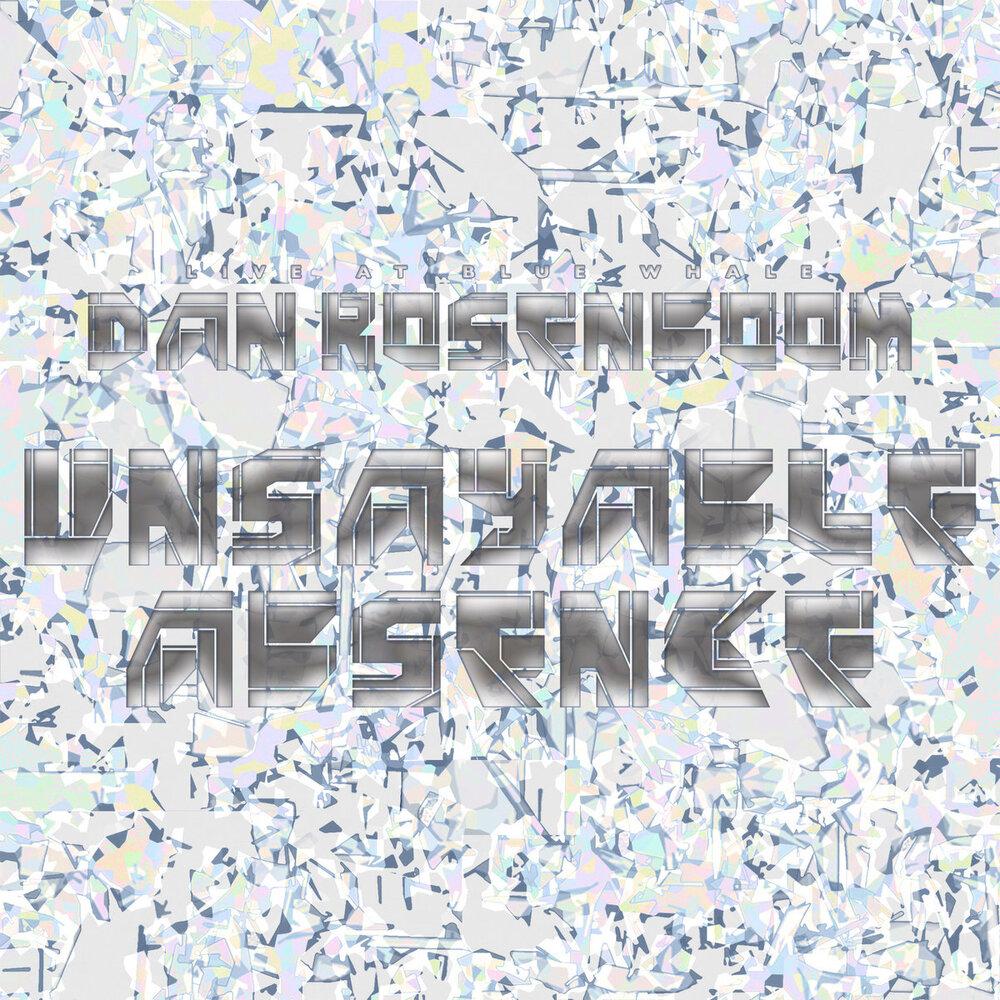 The Daniel Rosenboom Septet | Unsayable Absence