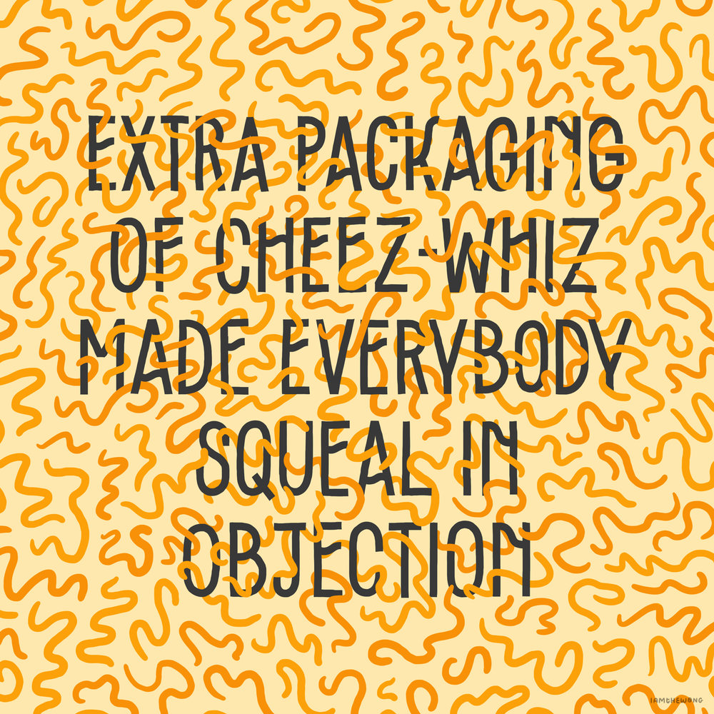 Extra Packaging of Cheez-Whiz Made Everybody Squeal in Objection