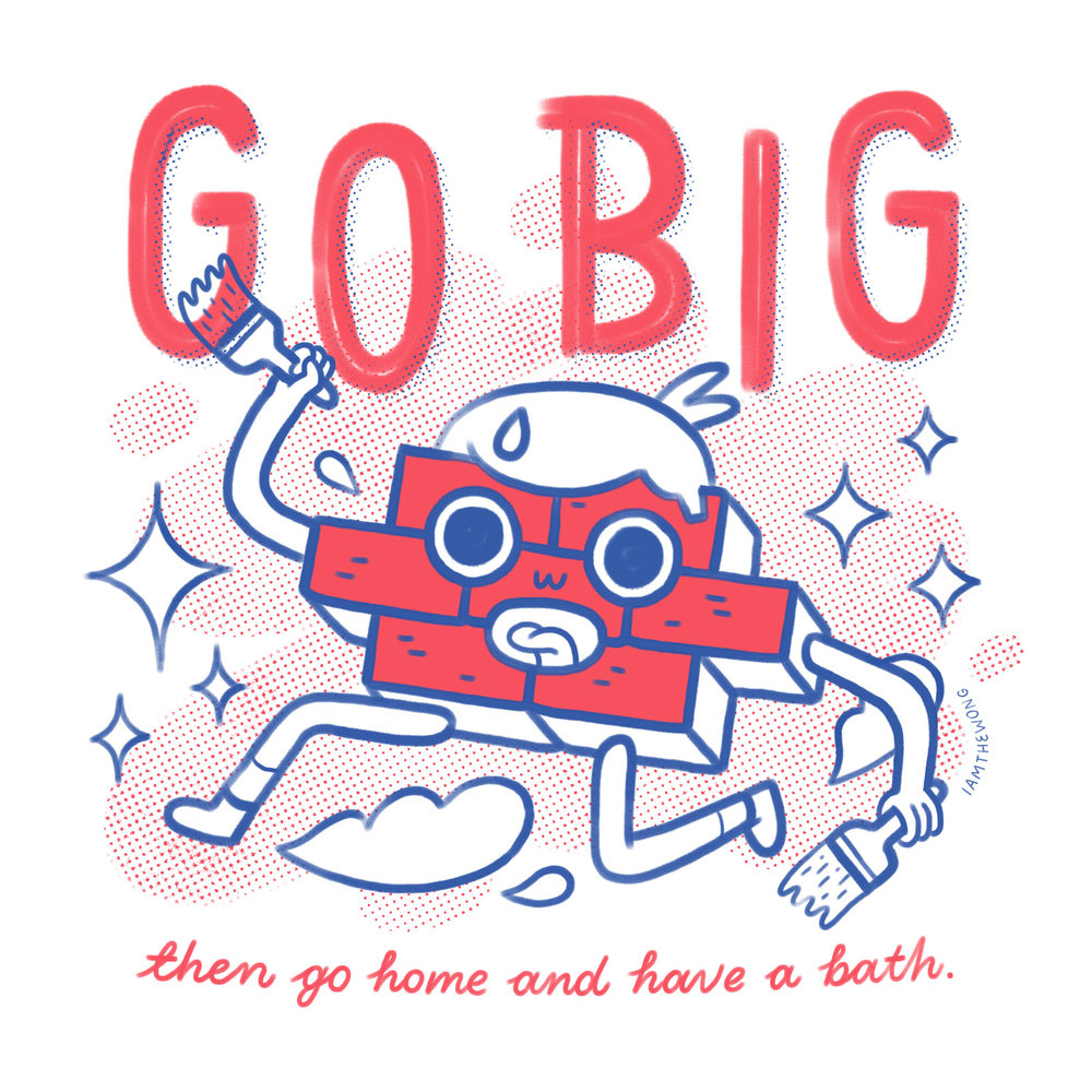 """GO BIG"", created for group show ""In's & Outs"", curated by Sophie Blackhall-Cain."