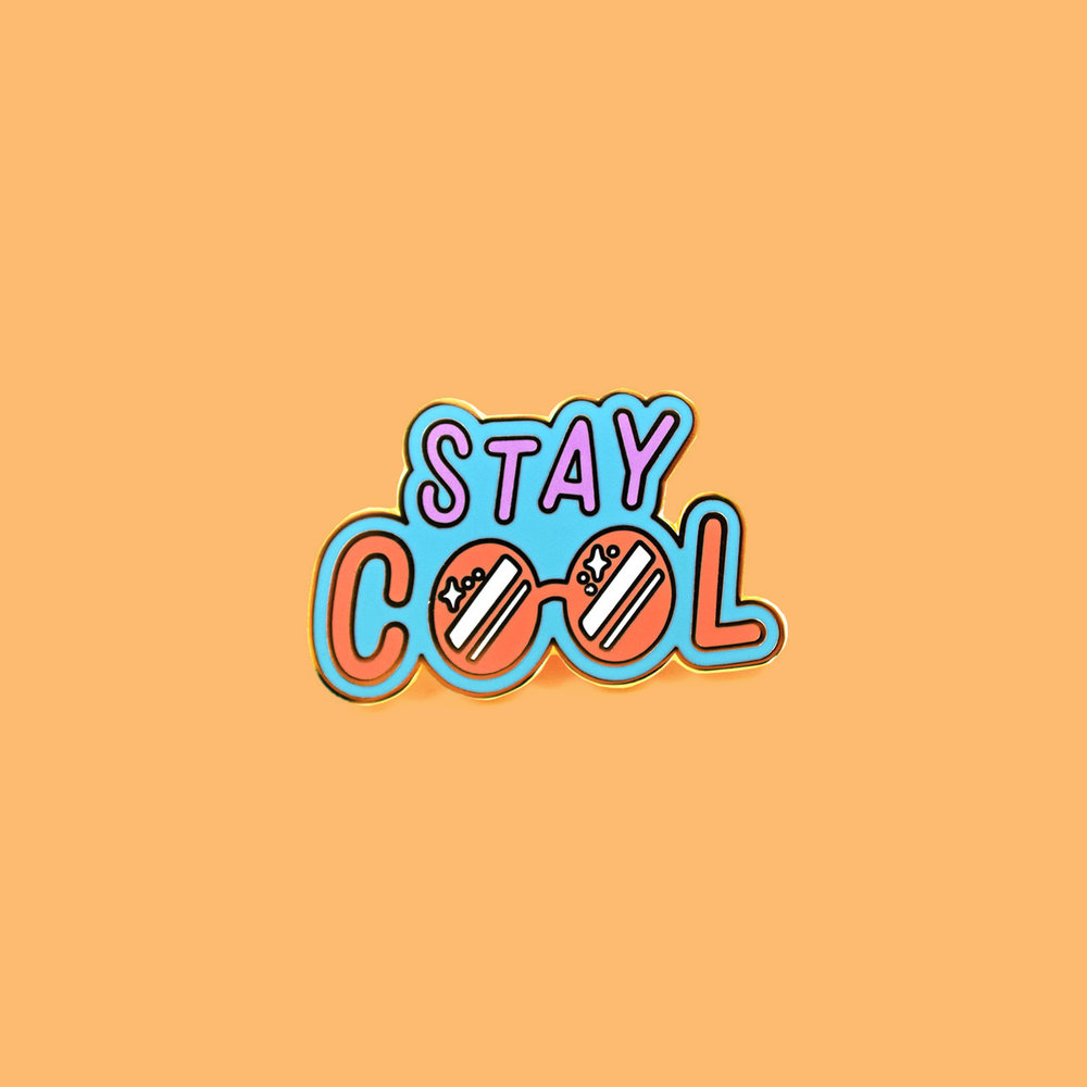 """Stay Cool"" pin"