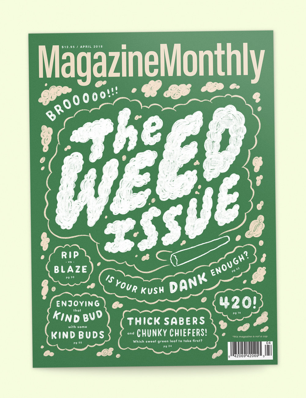 Issue #4:  The Weed Issue