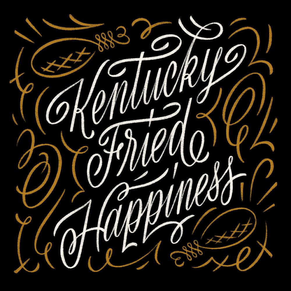 Kentucky Fried Happiness.