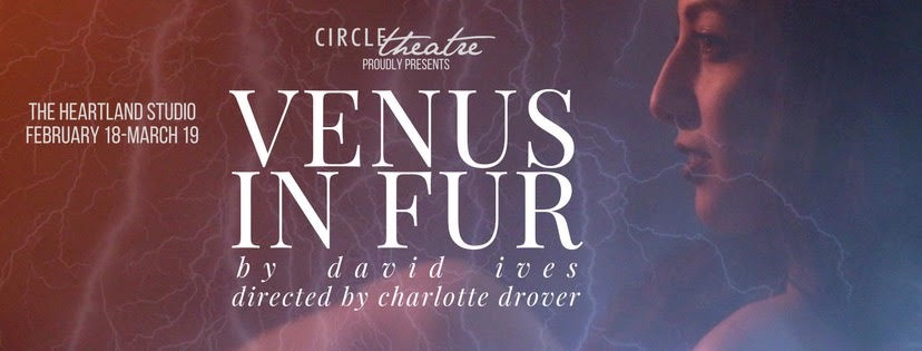 "In Winter 2016, I was the Dramaturg with Circle Theatre Chicago's production of ""Venus in Fur."" It was an incredible show. I did a bunch of research on BDSM and goddesses across mythologies. I then transformed the theatre lobby into ""Venus's Lair."" It was fun!"