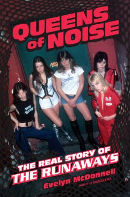 or Evelyn McDonell's Queens of Noise.