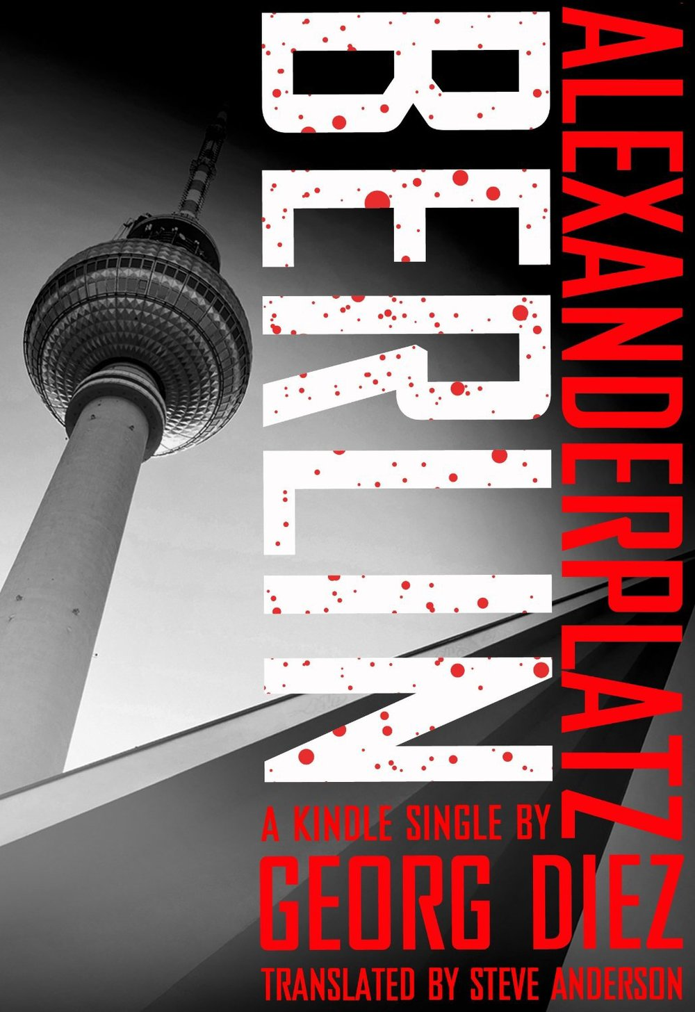Alexanderplatz Berlin (Kindle Single)