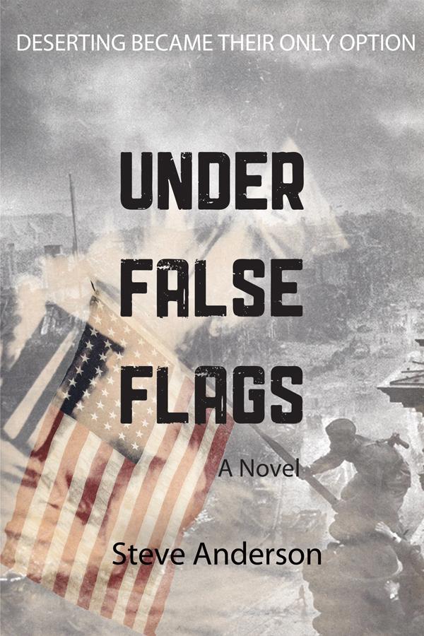 Under False Flags: A Novel