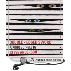 Double-Edged Sword (Kindle Single) Audiobook
