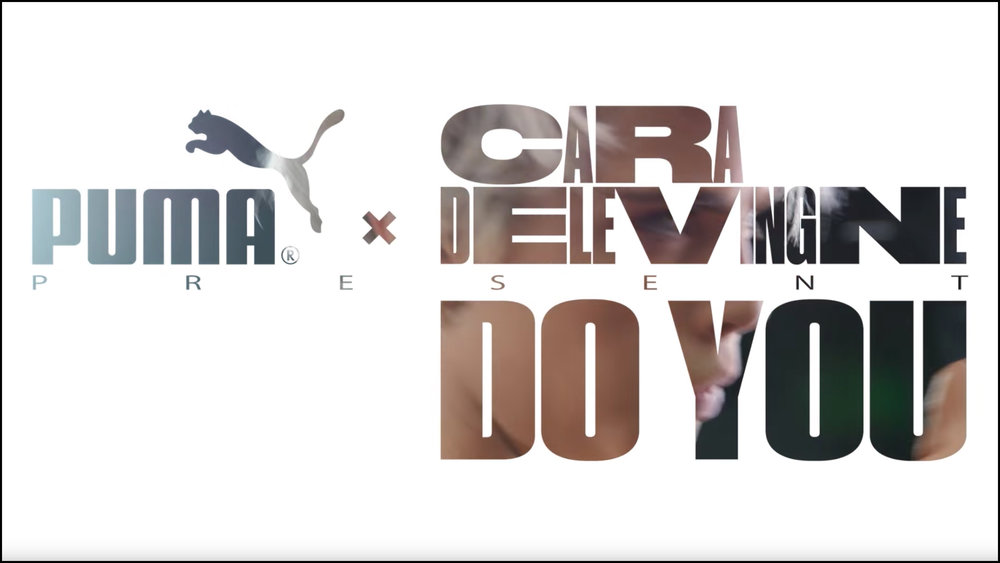 Puma 'Do You' series w/ Cara DeLevigne