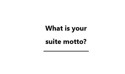 QA - Suite Motto.JPG