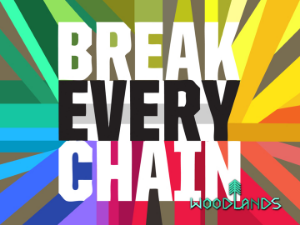 "Click Here to See the ""Break Every Chain"" Good Friday and Easter Videos   Jesus' primary purpose on earth was to break the chains of sin in our life by going to the cross and being raised to life. Listen in as we take a journey of our own to the cross."