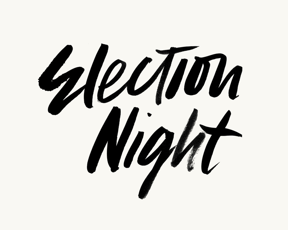 Lettering for invite for an Election Viewing Party