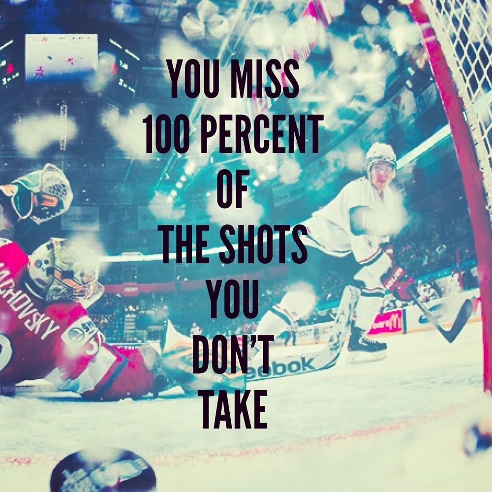 You miss 100 percent of the shots you don't take digital marketing startups entrepeneur quotes QOTD