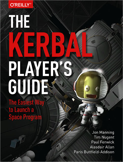 The Kerbal Player's Guide - Dr Jon and Dr Paris, from Secret Lab, teamed up with Dr Tim, Dr Alasdair, and Paul to write the ultimate guide to Kerbal Space Program, the popular space program simulation video game.